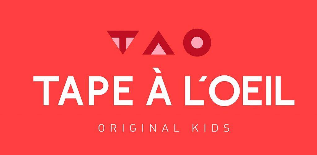 TAO : Tape à l'œil